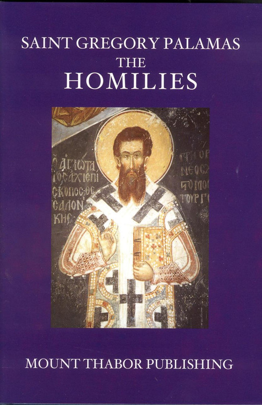 THE HOMILIES (Saint Gregory Palamas)