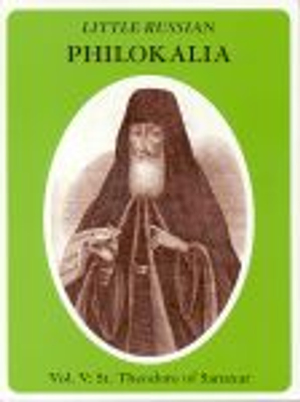 ST. THEODORE OF SANAXAR, V. 5, from Little Russian Philokalia Series