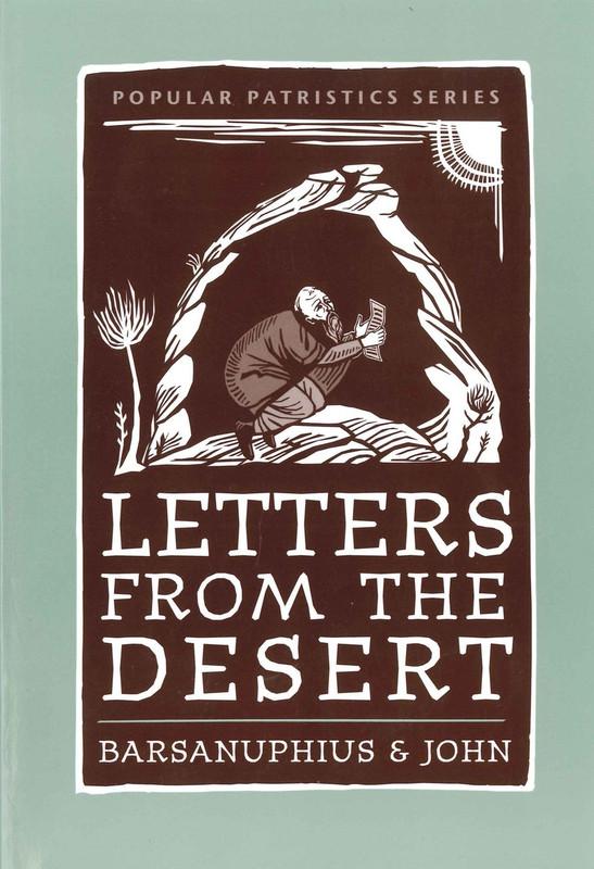 LETTERS FROM THE DESERT: Barsanuphius & John