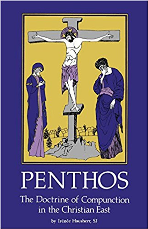 PENTHOS: The Doctrine of Compunction in the Christian East