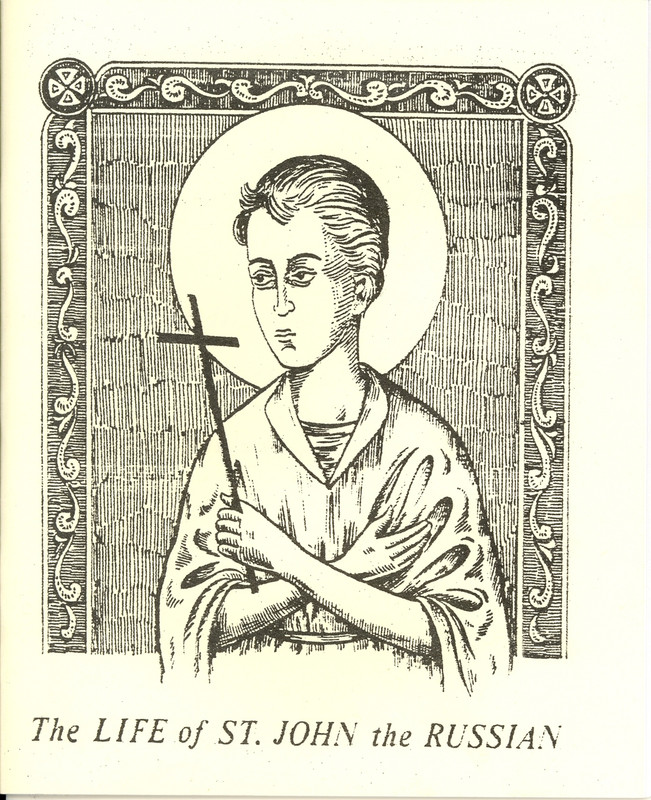 THE LIFE OF ST. JOHN THE RUSSIAN