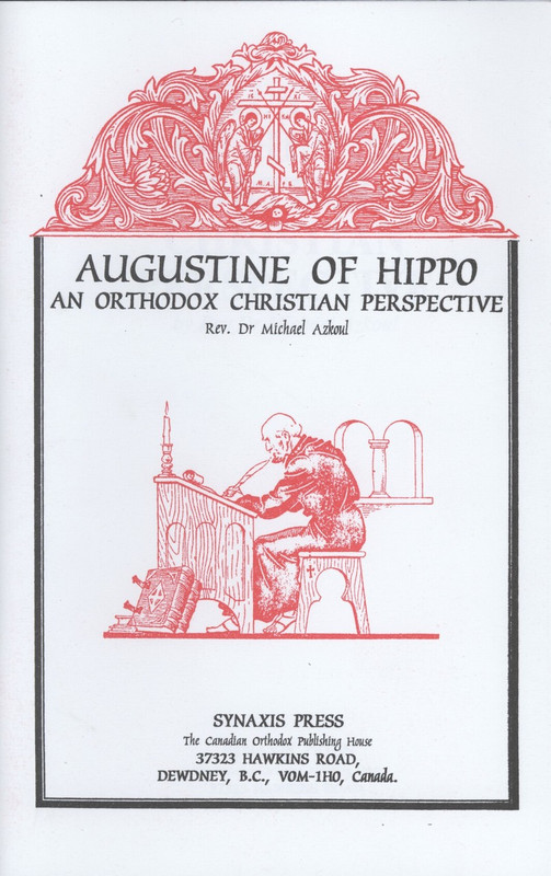 AUGUSTINE OF HIPPO: AN ORTHODOX CHRISTIAN PERSPECTIVE