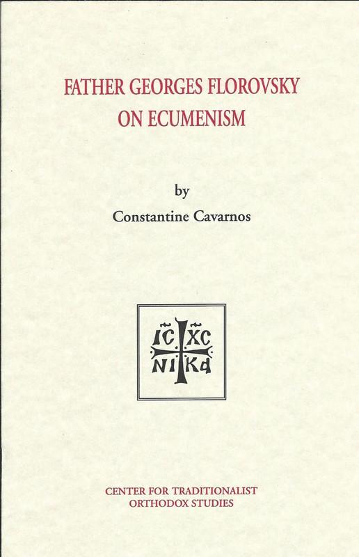 FR. GEORGES FLOROVSKY ON ECUMENISM