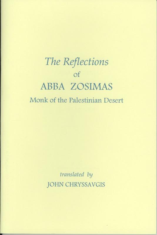 REFLECTIONS OF ABBA ZOSIMAS