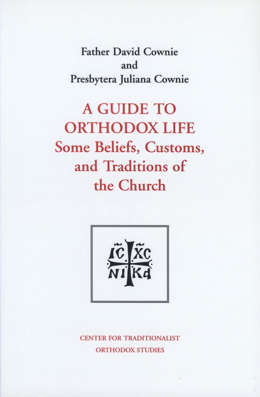 A GUIDE TO ORTHODOX LIFE