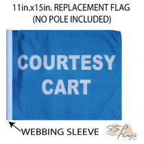 """Golf Cart Flags - COURTESY CART 11""""x15"""" Replacement Flag"""