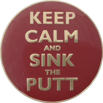 ReadyGolf - Keep Calm and Sink The Putt Ball Marker & Hat Clip