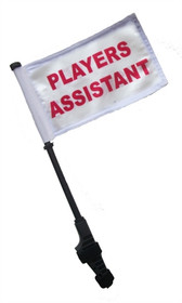 PLAYERS ASSISTANT Small 6x9 inch Golf Cart Flag with EZ On/Off Pole Bracket