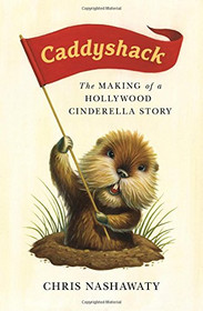 Caddyshack: The Making of a Hollywood Cinderella Story Hardcover Book