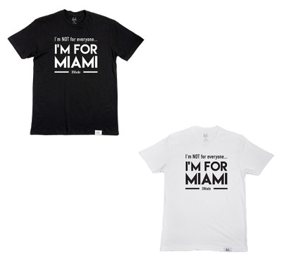 I'M FOR MIAMI Tee