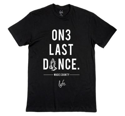 LYFE One Last Dance Premium Tee