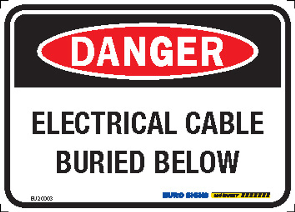 DANGER ELEC CABLE BURIED BELOW 125x90 ALUM CLASS 2