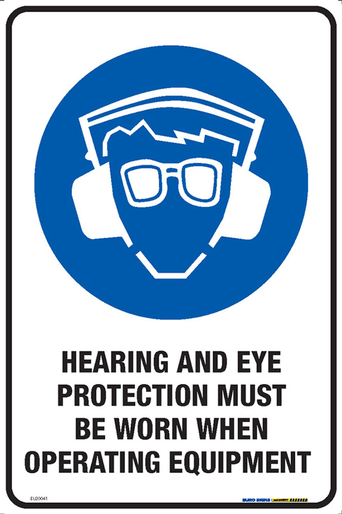 HEARING/EYE MUST BE WORN WHEN OPER EQUIP 300x450 MTL