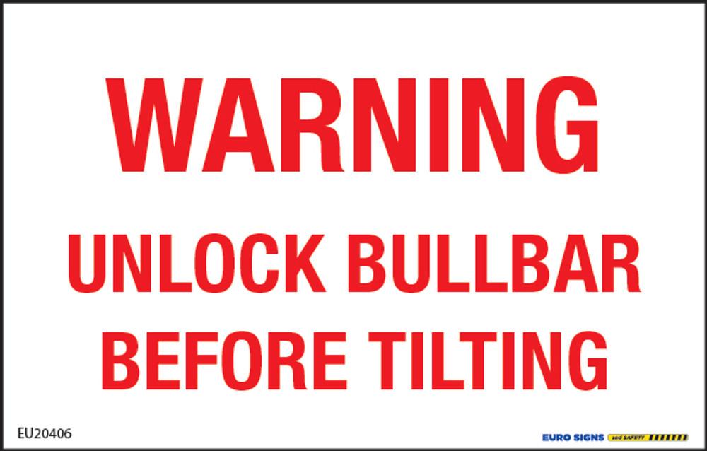Warning UNLOCK BULLBAR BEFORE TILTING 110x70 DECAL
