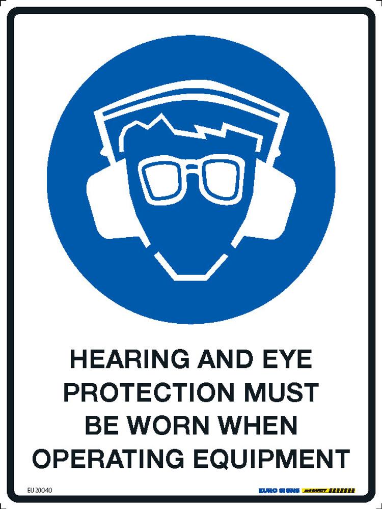HEARING/EYE MUST BE WORN WHEN OPER EQUIP 225x300 MTL