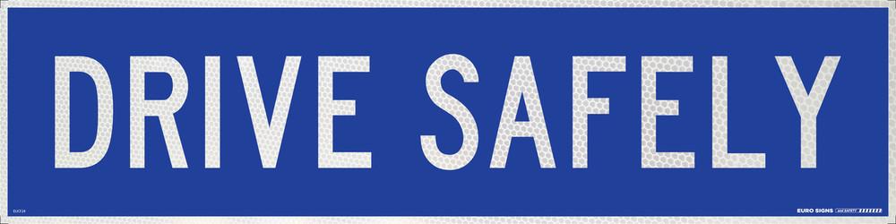 DRIVE SAFELY 1200x300 Corflute HI-INT WHT/BLUE