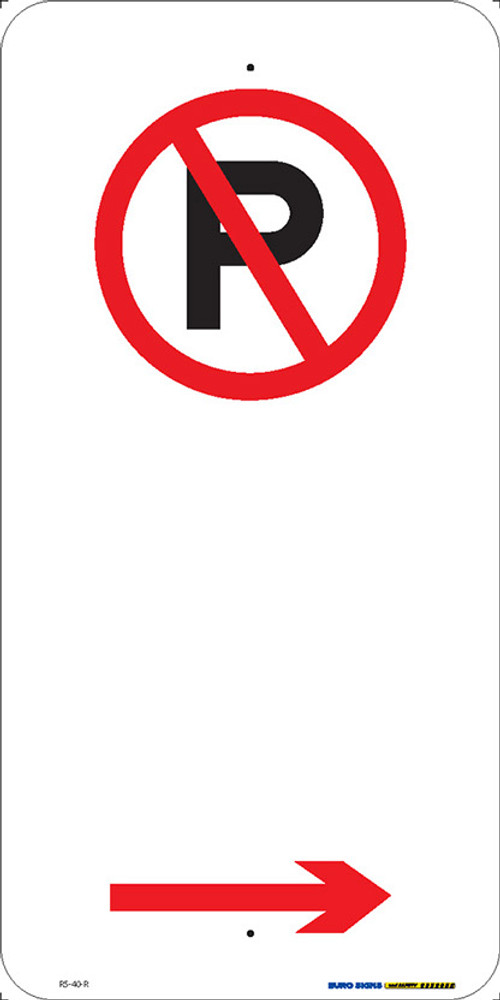 NO PARKING - RIGHT ARROW -  225x450 ALUM
