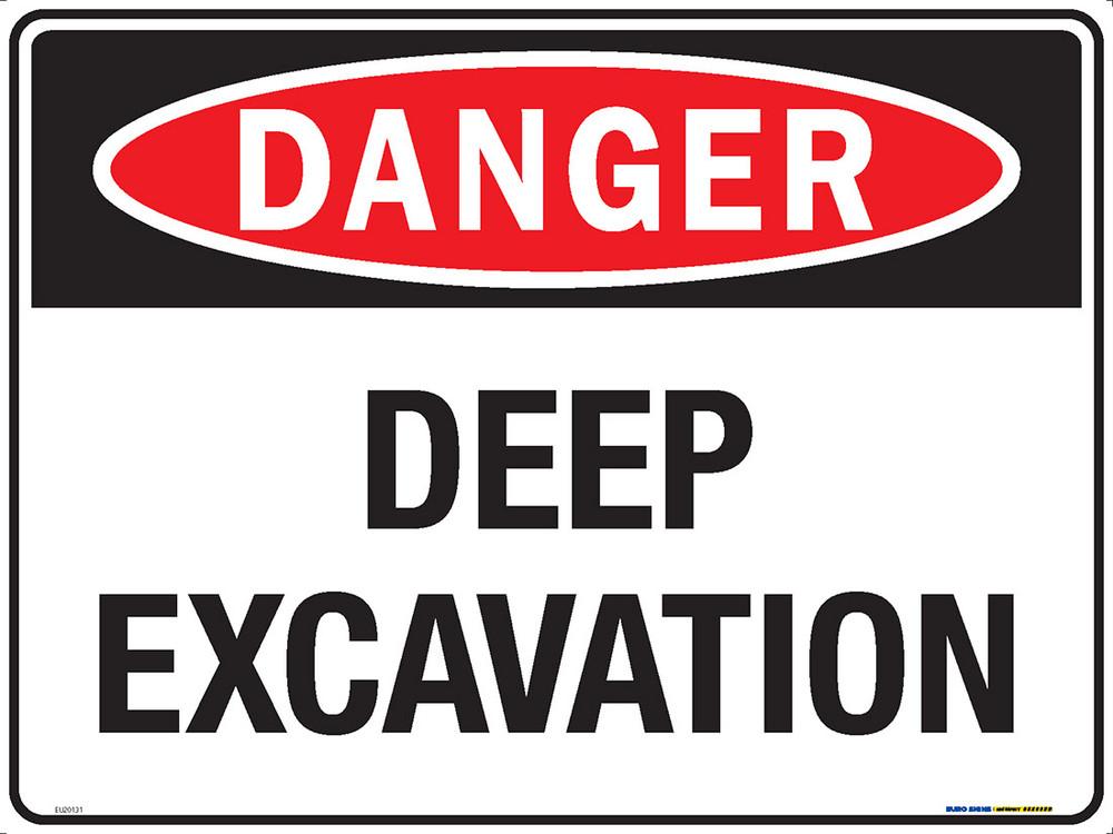 DANGER DEEP EXCAVATION 600x450 MTL