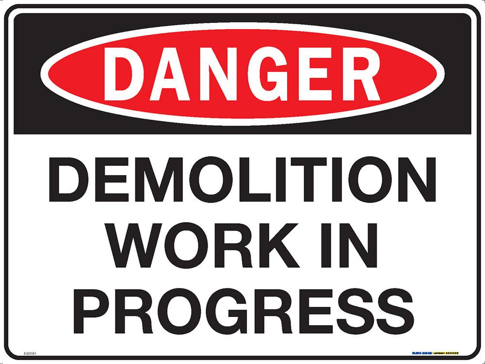 DANGER DEMOLITION WORK IN PROGRESS 600x450 MTL