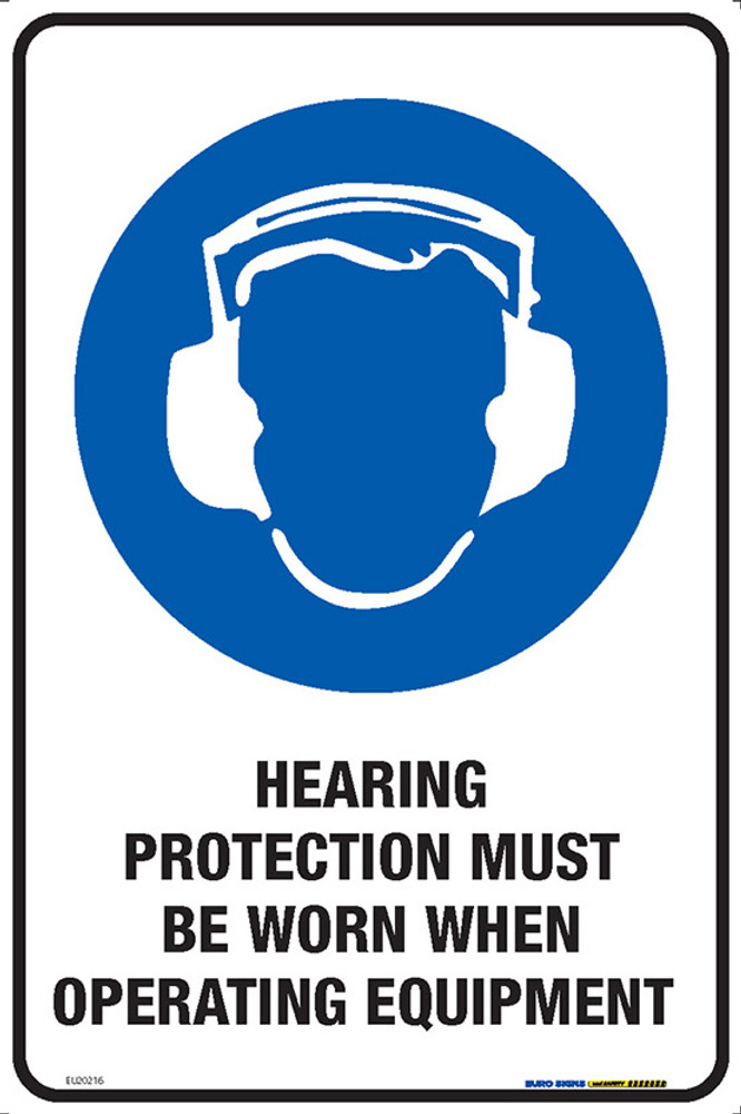 HEARING PROTECT MUST BE WORN...OPERATE EQUIP 300x450 MTL