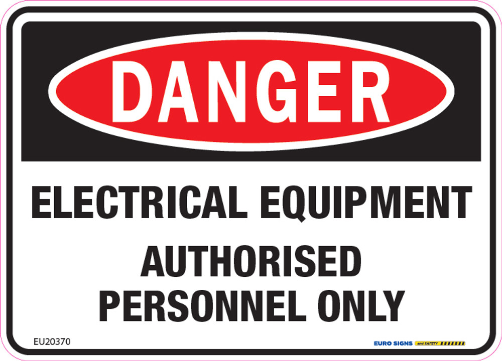 DANGER ELECTRICAL EQUIPMENT AUTH PERSONNEL 125x90 DECAL
