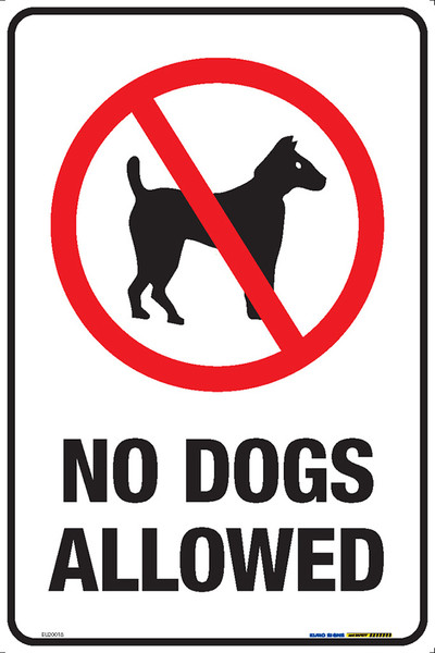 NO DOGS ALLOWED 300x450 MTL