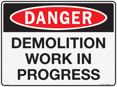DANGER DEMOLITION WORK IN PROGRESS 600x450 CORF