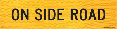 ON SIDE ROAD 1200x300 Corflute HI-INT BLK/YLW