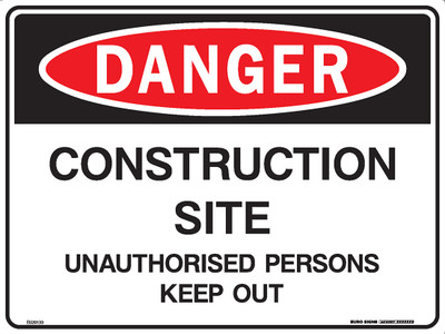 DANGER CONSTRUCTION SITE UNAUTH ... 600x450 CORF