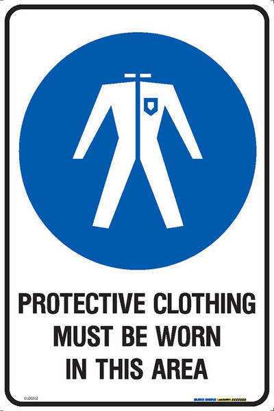 PROTECTIVE CLOTHING MUST BE WORN IN THIS AREA 300x450 MTL