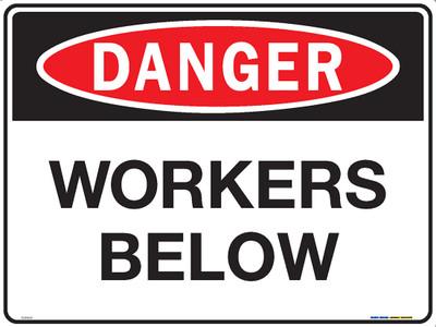 DANGER WORKERS BELOW 600x450 MTL