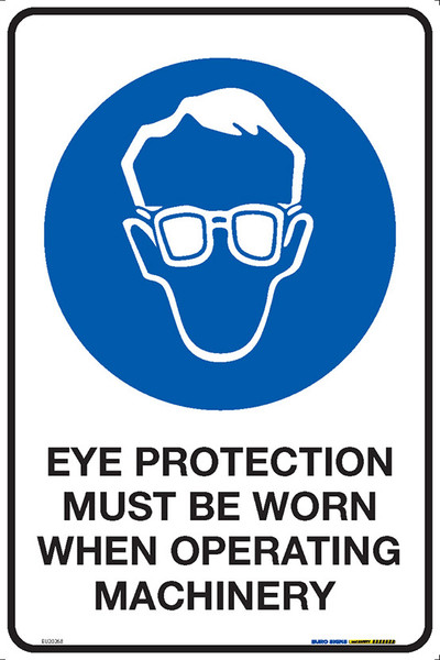 EYE PROTECT. MUST BE WORN WHEN OP. MACHINERY 300x450 MTL