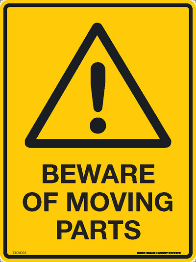 BEWARE OF MOVING PARTS - 225x300 MTL