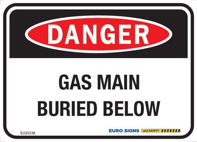 DANGER GAS MAIN BURIED BELOW 125x90 ALUM CLASS 2