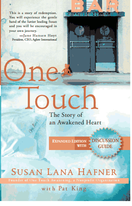 One Touch - The Story of an Awakened Heart Now with Discussion Guide!