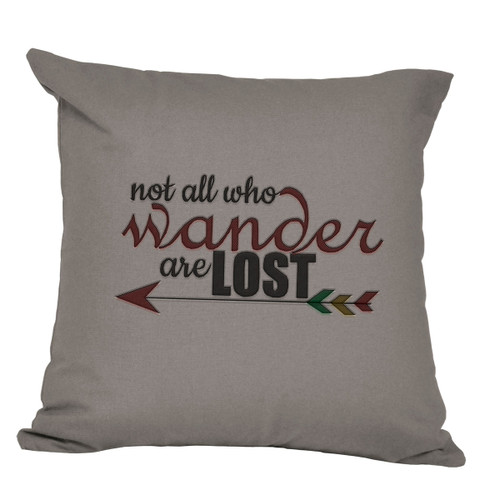 Not All Who Wander Are Lost Decorative Pillow