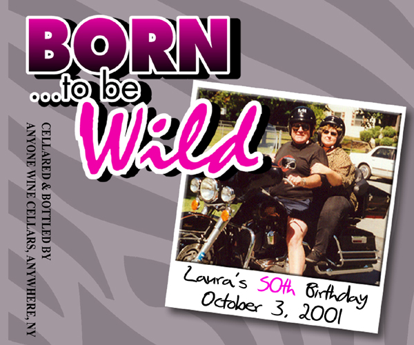 BORN TO be Wild Wine Label Printing images
