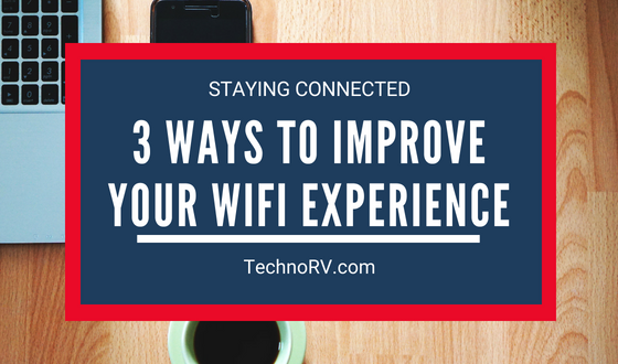 3 Ways to Improve Your WiFi Experience