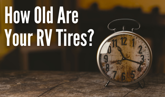 How Old Are Your Tires?