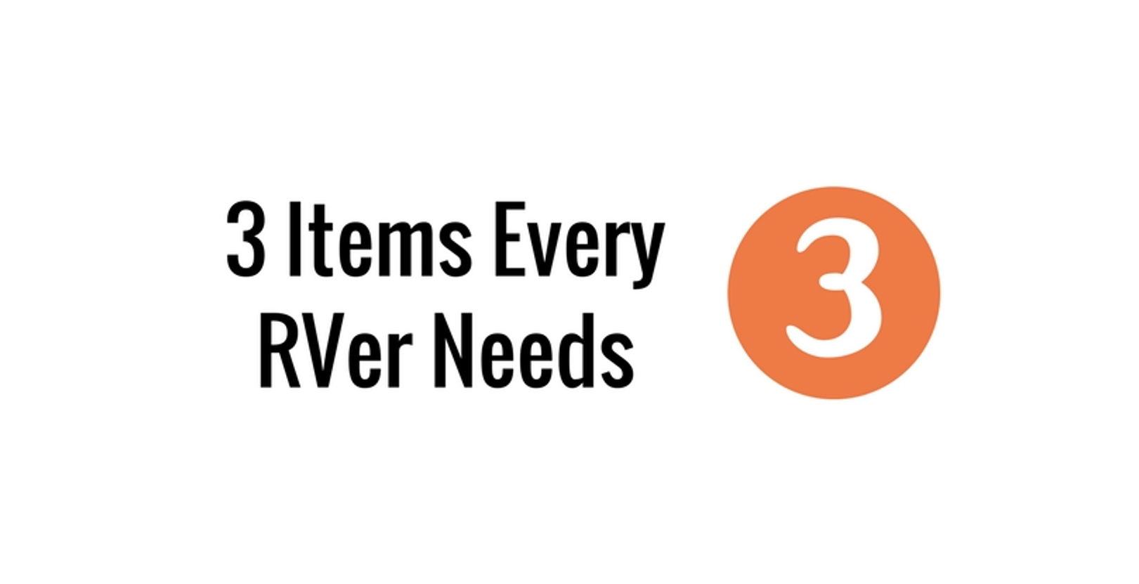 Three Items Every RVer Needs