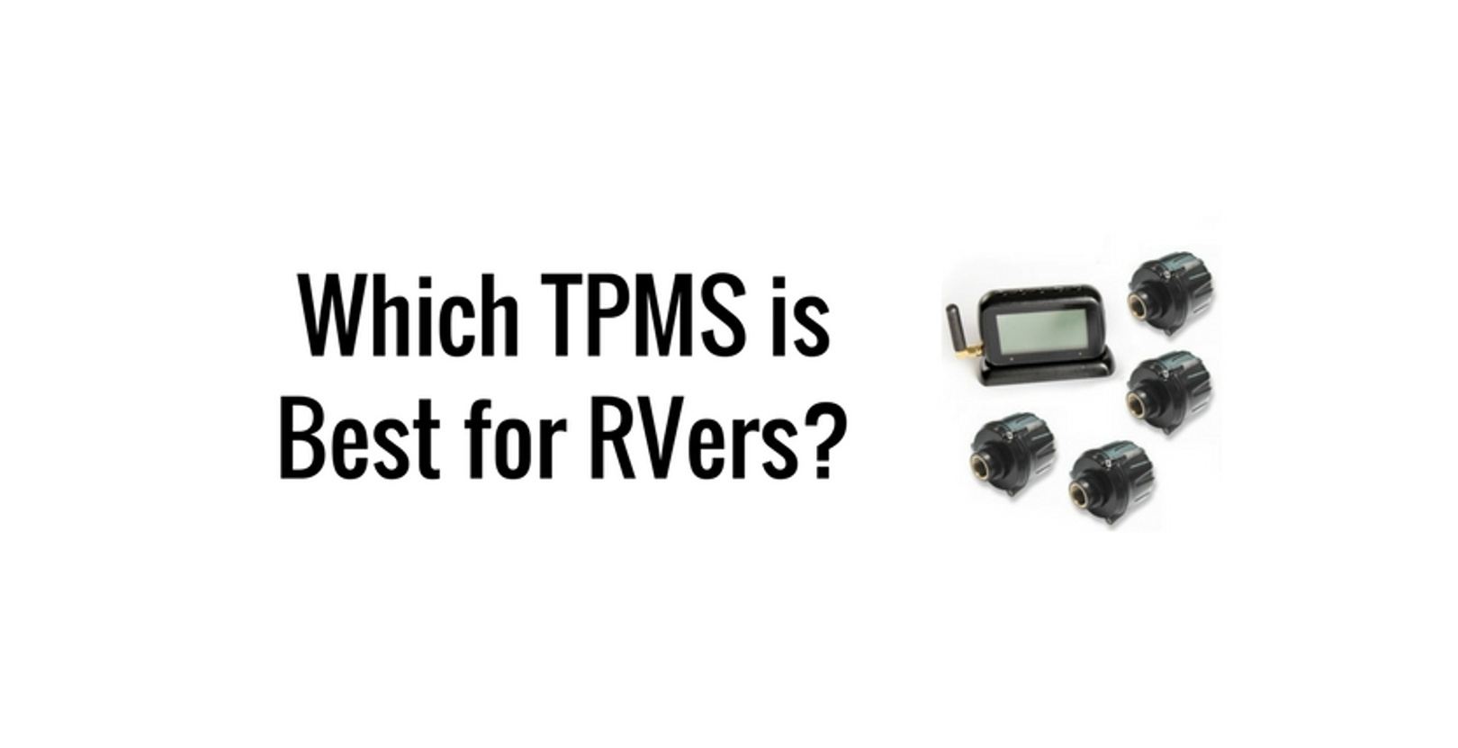 Which Tire Pressure Monitoring System is Best?