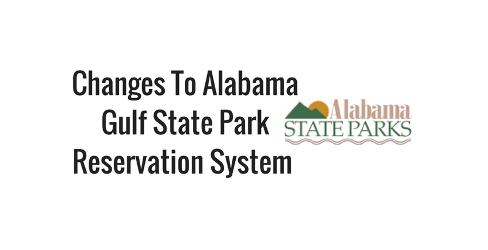 Changes in the Alabama Gulf State Park Reservation System