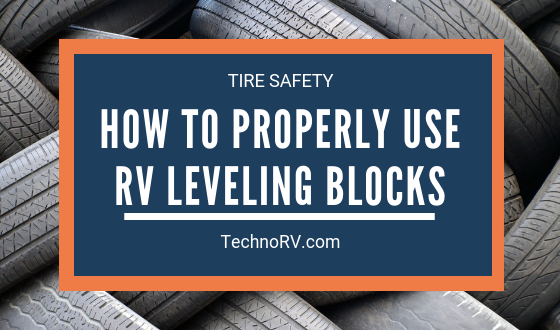 How to Properly Use RV Leveling Blocks