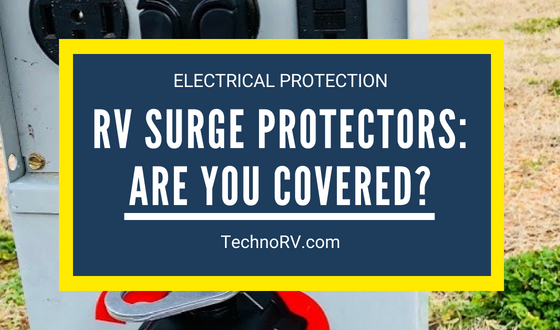RV Surge Protectors: Are You Covered?