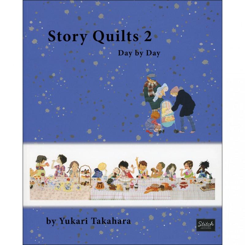 Story Quilts 2 - Day By Day - Yukari Takahara B-974695