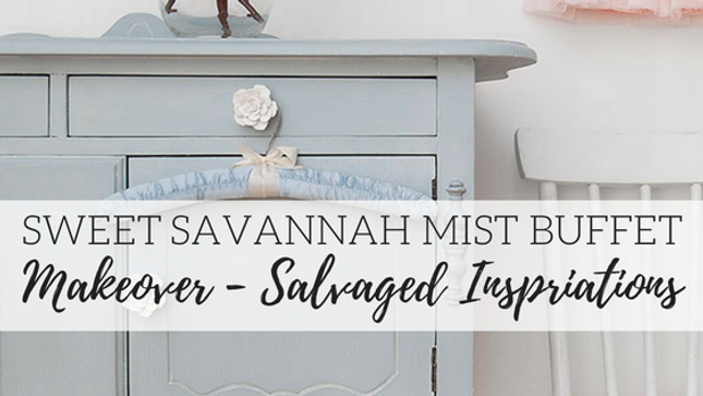 Sweet Savannah Mist Buffet Makeover - Salvaged Inspirations