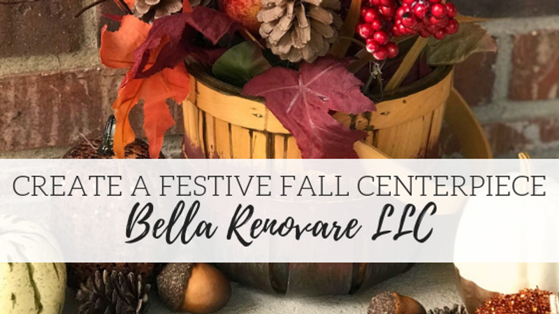 Learn How To Make A Festive Fall Centerpiece - Bella Renovare LLC