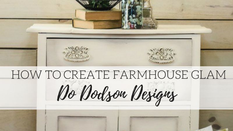 How to Create Farmhouse Glam - Do Dodson Designs