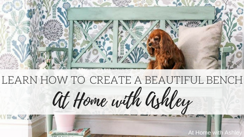 Learn How to Create a Beautiful Bench - At Home with Ashley