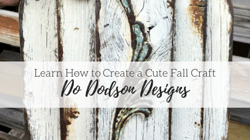 Learn How to Create a Cute Fall Craft - Do Dodson Designs